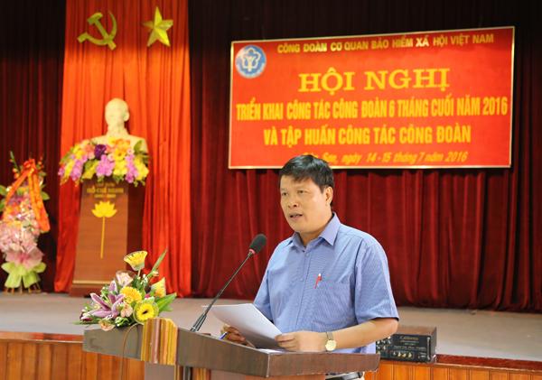 Hoạt động của Công đoàn bảo hiểm xã hội Việt Nam có nhiều chuyển biến tích cực