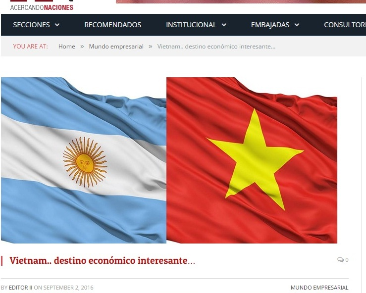 """Truyền thông Argentina: """"Việt Nam… điểm đến kinh tế thú vị"""""""