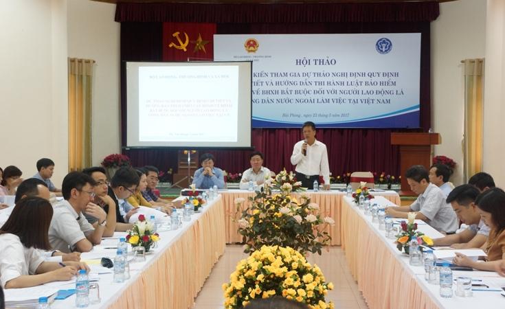Lấy ý kiến Dự thảo Nghị định quy định BHXH bắt buộc với người lao động là công dân nước ngoài