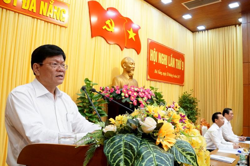 Hội nghị lần thứ 9 Ban Chấp hành Đảng bộ TP.Đà Nẵng đánh giá kết quả công tác 6 tháng đầu năm 2017