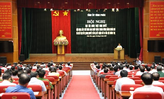 Vĩnh Phúc tổ chức Hội nghị quán triệt nghị quyết Trung ương 5 (khóa XII)
