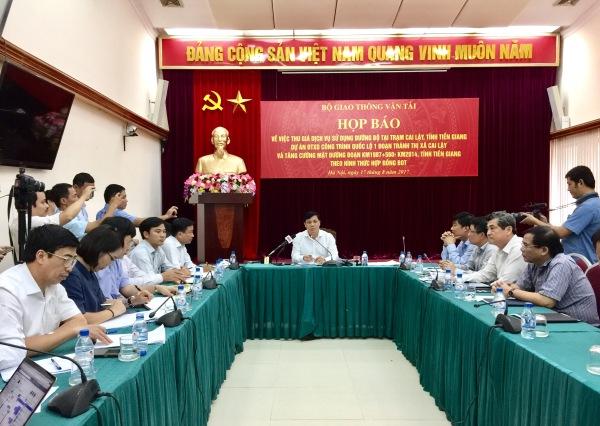Bộ Giao thông Vận tải họp báo về việc thu giá dịch vụ sử dụng đường bộ tại trạm Cai Lậy