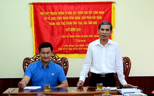 Thanh Hoá sẽ tổ chức Đại hội Công đoàn đầu tiên của cả nước