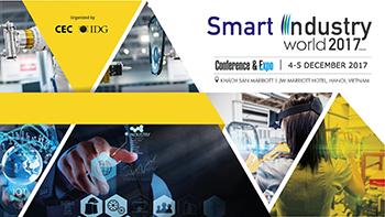 """Sắp diễn ra Hội thảo và Triển lãm quốc tế """"Phát triển công nghiệp thông minh - Smart Industry World 2017"""""""