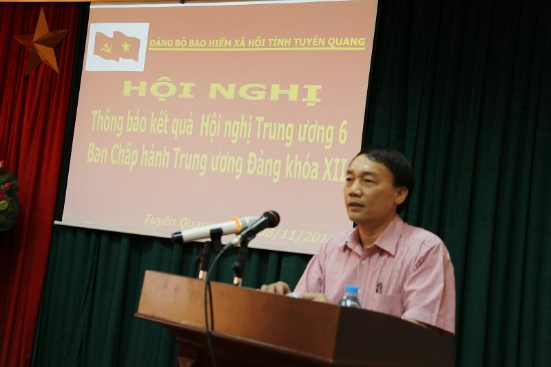 BHXH Tuyên Quang tổ chức hội nghị thông báo kết quả Hội nghị Trung ương lần thứ 6 khóa XII