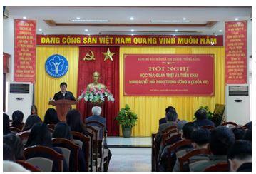 Đảng bộ BHXH TP Đà Nẵng quán triệt, triển khai Nghị quyết Hội nghị Trung ương 6 khóa XII
