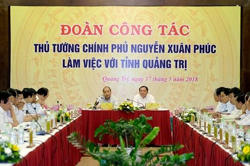 Thủ tướng Nguyễn Xuân Phúc: Quảng Trị cần tiếp tục cải thiện môi trường đầu tư kinh doanh