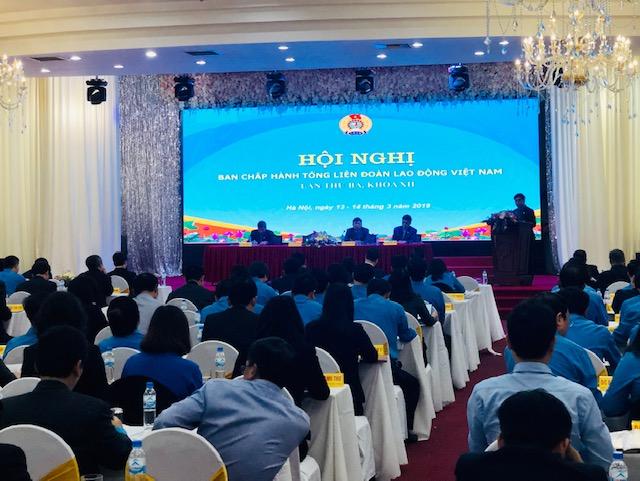 Hội nghị Ban Chấp hành Tổng LĐLĐ Việt Nam lần thứ ba