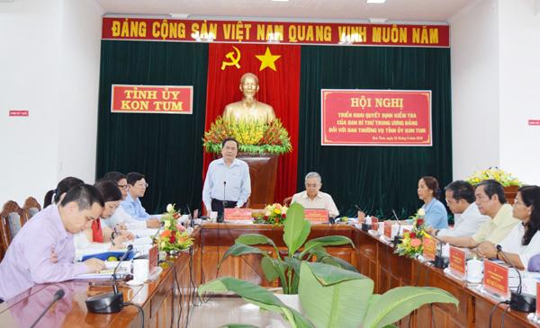 Đoàn kiểm tra của Ban Bí thư làm việc với Ban Thường vụ Tỉnh ủy Kon Tum