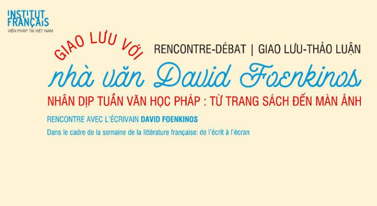 French writer David Foenkinos to hold exchange in Ho Chi Minh city