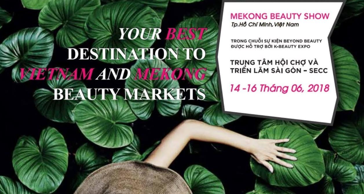 HCM-Ville: plus de 200 marques de cosmétiques internationales au Mekong Beauty Show 2018