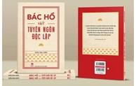 Publication d'un livre sur le Président Ho Chi Minh et la Déclaration d'indépendance