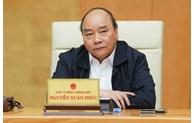 阮春福总理:不能掉以轻心、要严格实施防疫措施