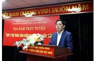 """《越共电子报》今日举行""""向越共十三大文件建言献策""""在线座谈会"""