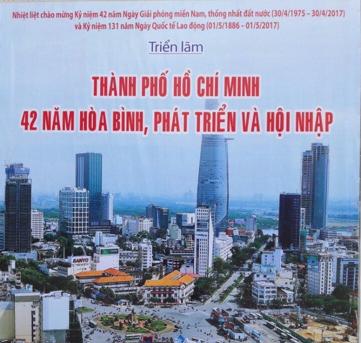 """Triển lãm """"Thành phố Hồ Chí Minh - 42 năm hòa bình, phát triển và hội nhập"""""""