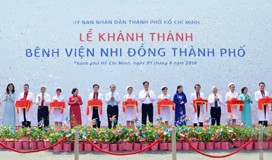 Khánh thành Bệnh viện Nhi đồng Thành phố Hồ Chí Minh