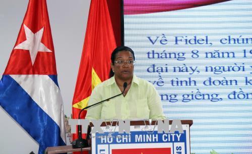 Thắt chặt tình hữu nghị giữa nhân dân Thành phố Hồ Chí Minh và nhân dân Cuba