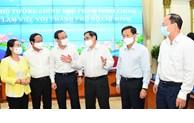 Kịp thời tháo gỡ khó khăn, vướng mắc, tạo động lực đưa TP Hồ Chí Minh phát triển nhanh, bền vững