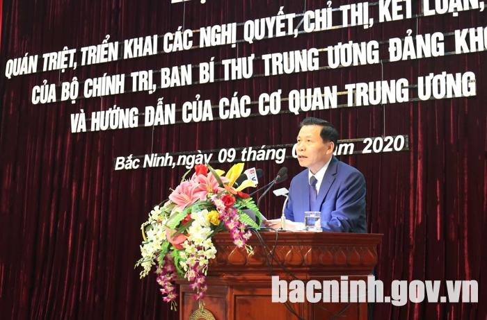 Bắc Ninh quán triệt, triển khai các Nghị quyết, Chỉ thị của Bộ Chính trị, Ban Bí thư