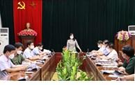 Bí thư Tỉnh ủy làm việc với lãnh đạo một số địa phương về công tác phòng, chống dịch COVID-19