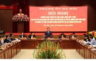 Triển khai chính quyền đô thị, Hà Nội mong được vận dụng tối đa các cơ chế phù hợp